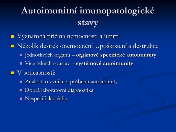 Autoimunitní imunopatologické stavy