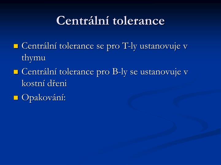 Centrální tolerance