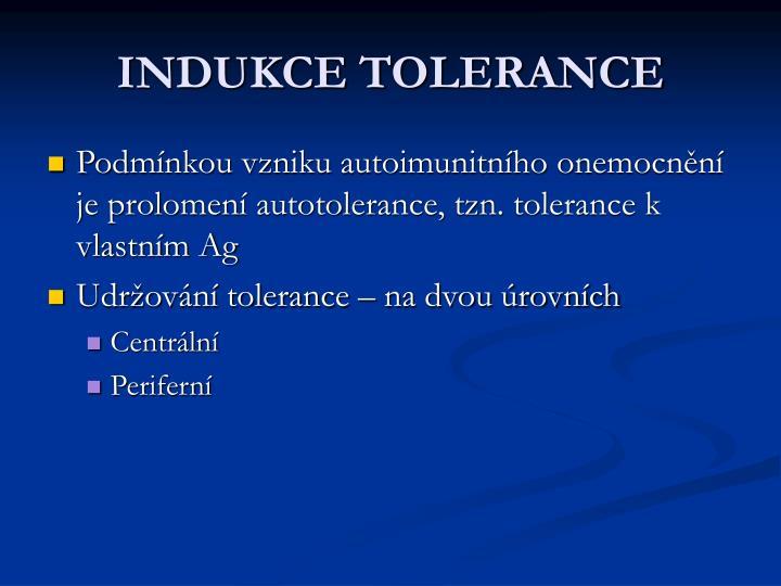 INDUKCE TOLERANCE