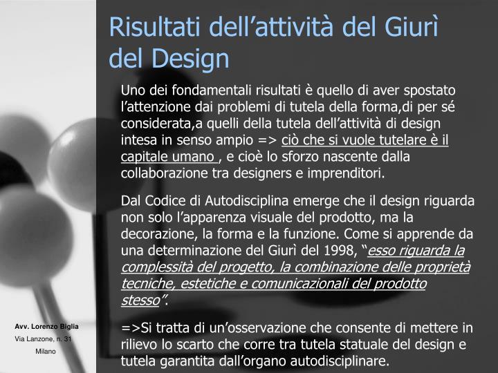 Risultati dell'attività del Giurì del Design