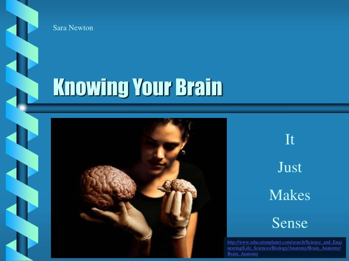 Knowing your brain