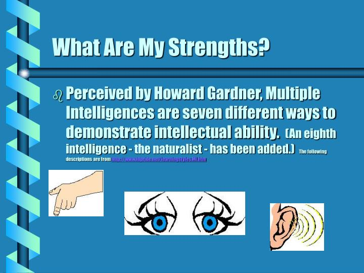 What Are My Strengths?