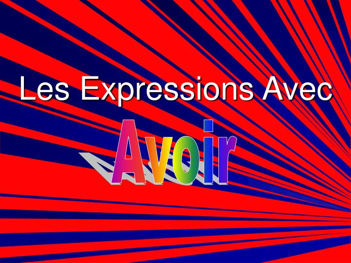 Les Expressions Avec