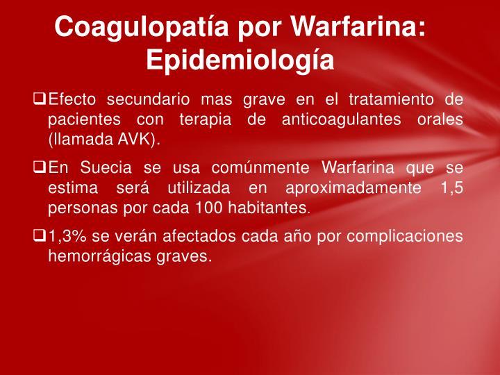 Coagulopatía por Warfarina: Epidemiología
