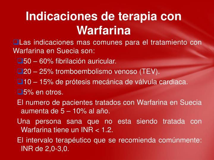 Indicaciones de terapia con Warfarina