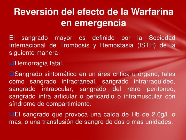 Reversión del efecto de la Warfarina en emergencia