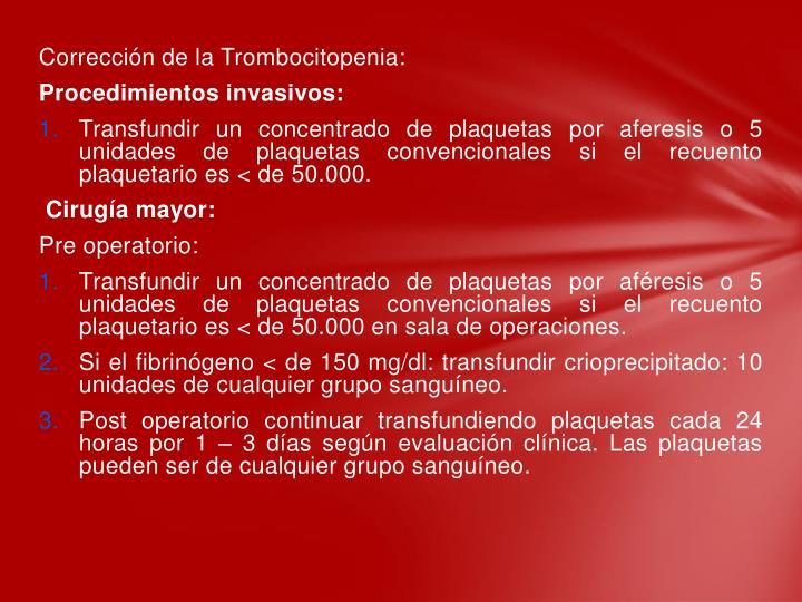 Corrección de la Trombocitopenia: