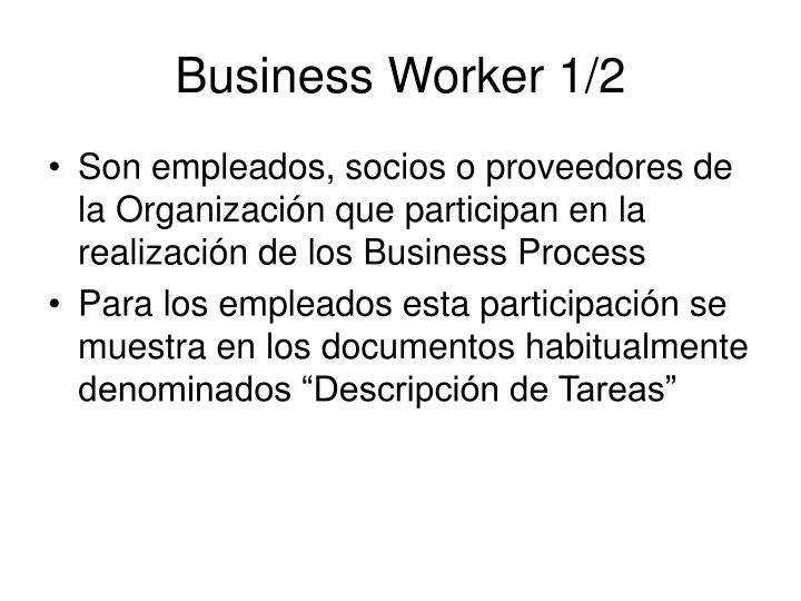 Business Worker 1/2