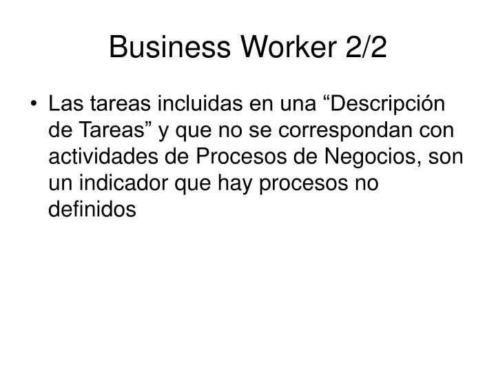 Business Worker 2/2