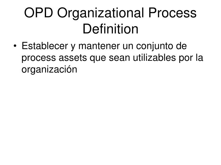 OPD Organizational Process Definition