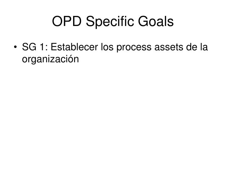 OPD Specific Goals