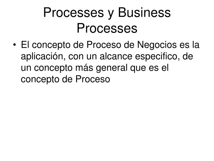 Processes y Business Processes