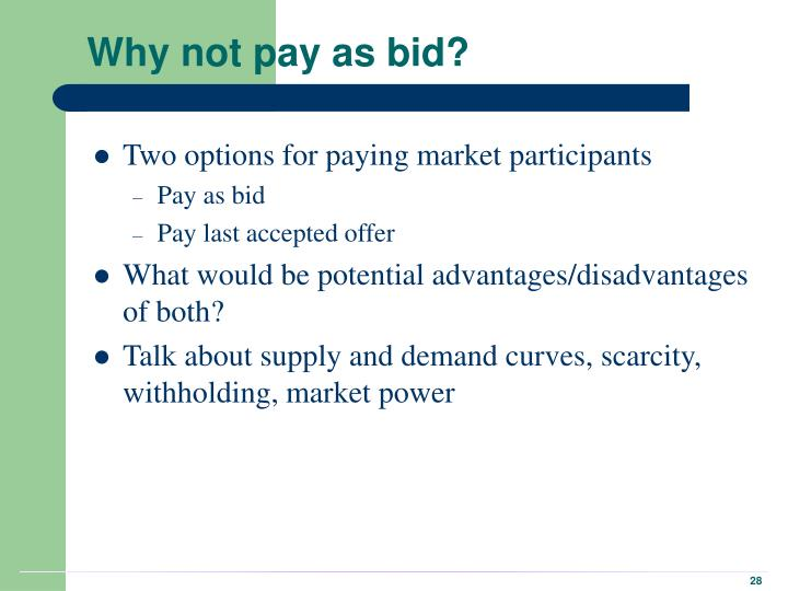 Why not pay as bid?
