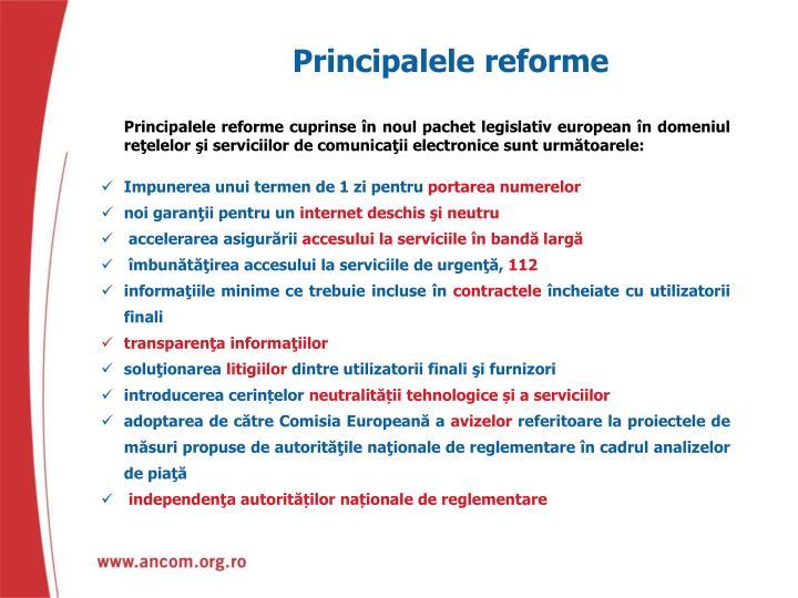 Principalele reforme