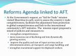 reforms agenda linked to aft