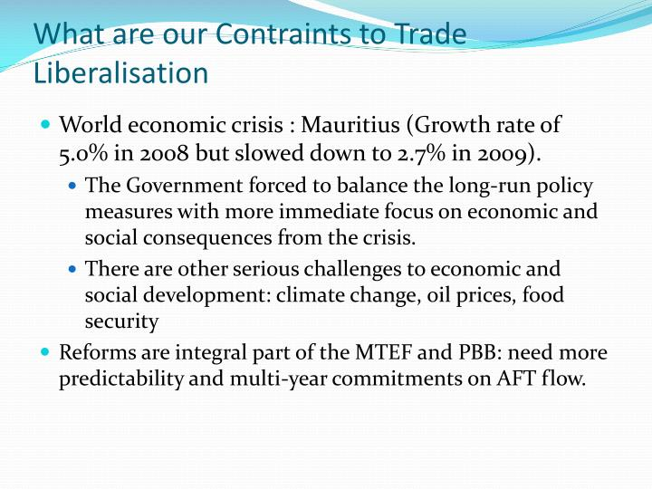 What are our Contraints to Trade Liberalisation