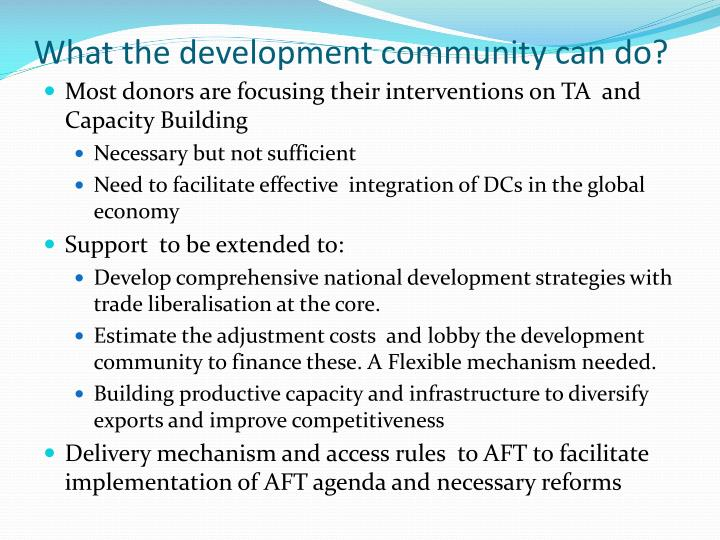 What the development community can do?