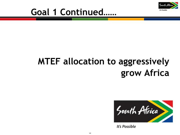 MTEF allocation to aggressively grow Africa