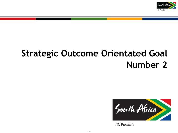 Strategic Outcome Orientated Goal