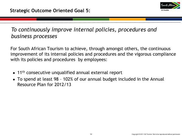 Strategic Outcome Oriented Goal