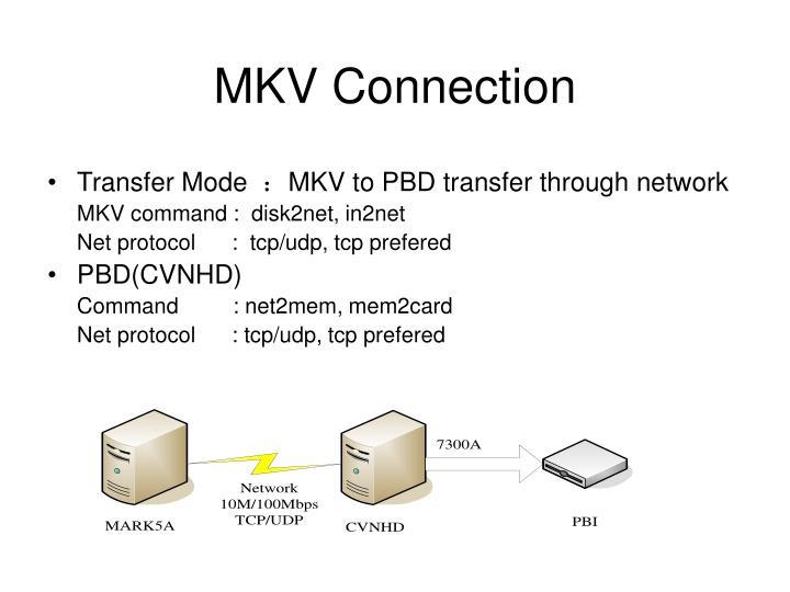 MKV Connection