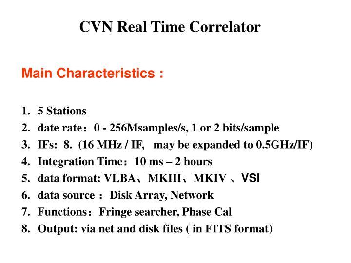 CVN Real Time Correlator