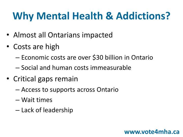 Why Mental Health & Addictions?