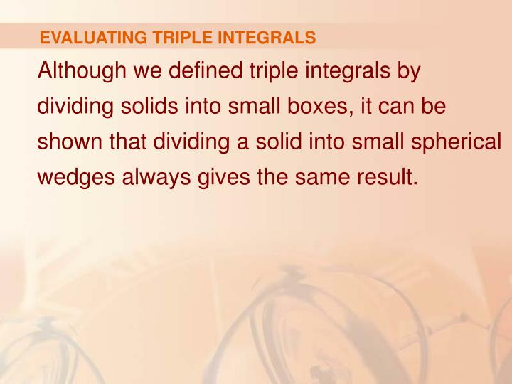 EVALUATING TRIPLE INTEGRALS