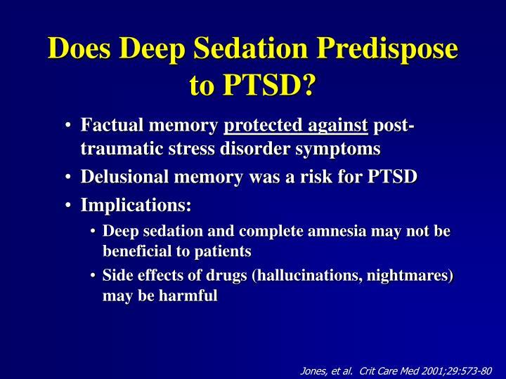 Does Deep Sedation Predispose to PTSD?