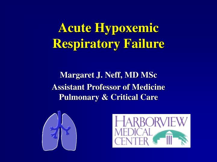 Acute Hypoxemic