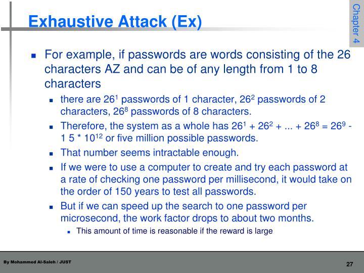 Exhaustive Attack (Ex)