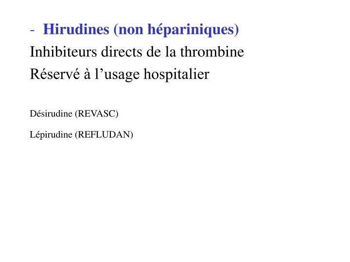 Hirudines (non hépariniques)