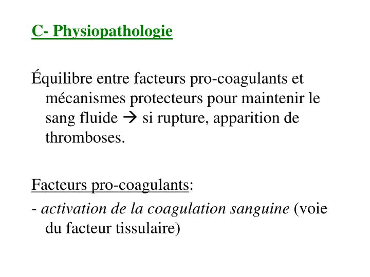 C- Physiopathologie