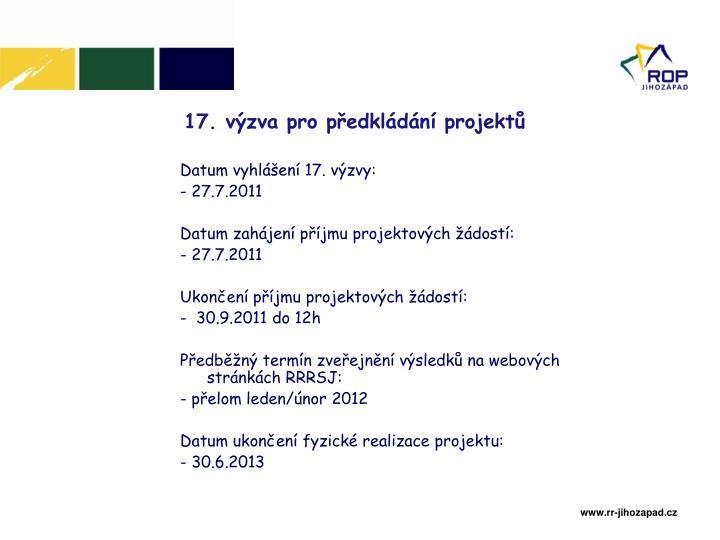 17. výzva pro předkládání projektů