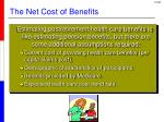 the net cost of benefits1