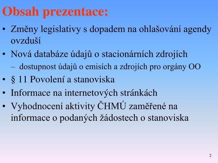 Obsah prezentace: