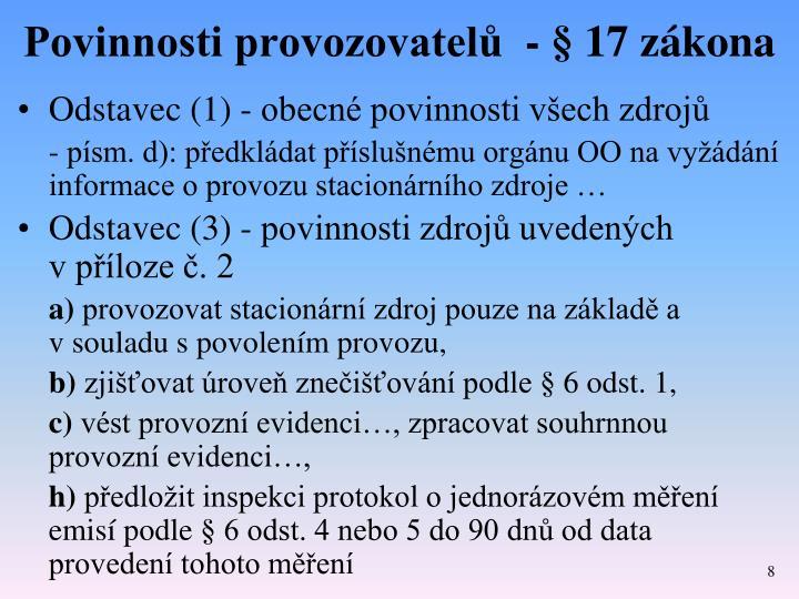 Povinnosti provozovatelů  - § 17 zákona