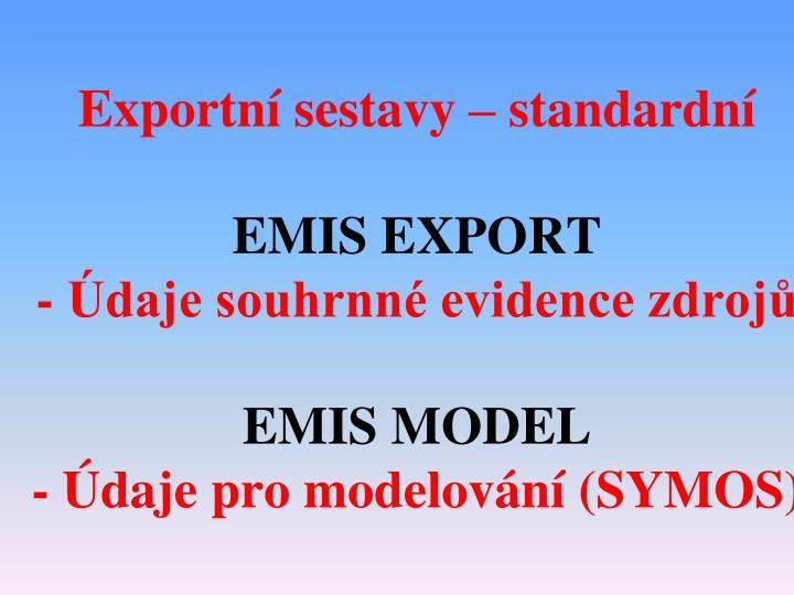 Exportní sestavy – standardní