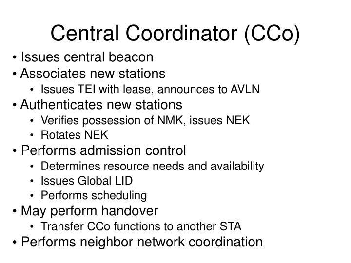 Central Coordinator (CCo)