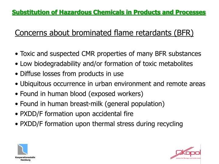 Concerns about brominated flame retardants (BFR)