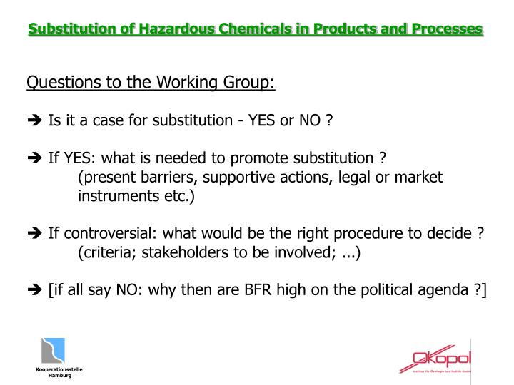 Questions to the Working Group:
