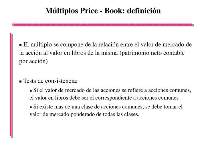 Múltiplos Price - Book: definición