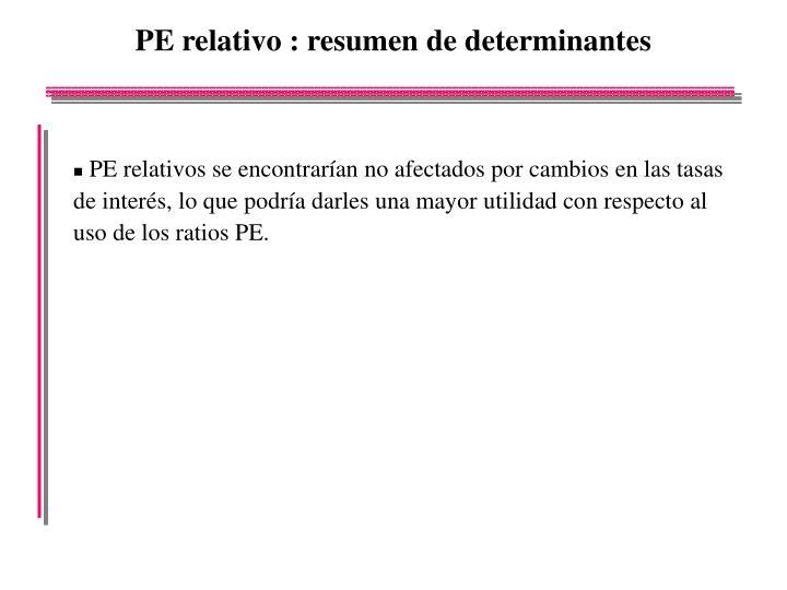 PE relativo : resumen de determinantes
