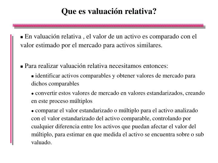 Que es valuación relativa?