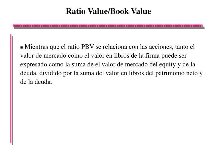 Ratio Value/Book Value