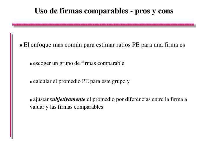 Uso de firmas comparables - pros y cons