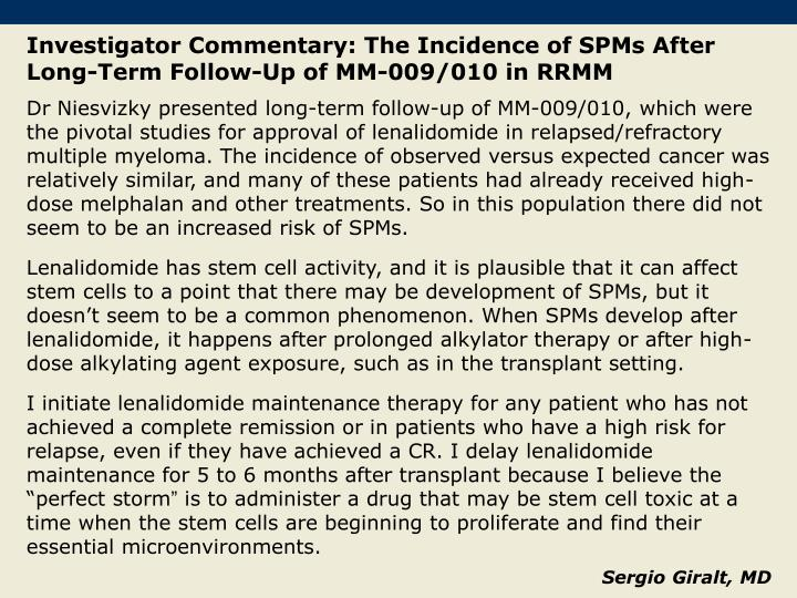 Investigator Commentary: The Incidence of SPMs After