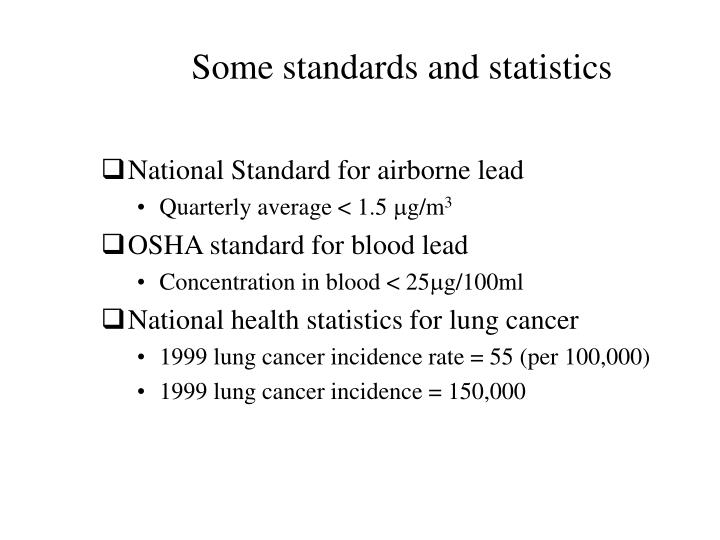 Some standards and statistics