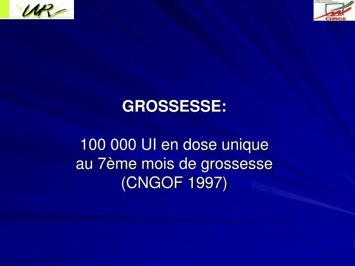 GROSSESSE: