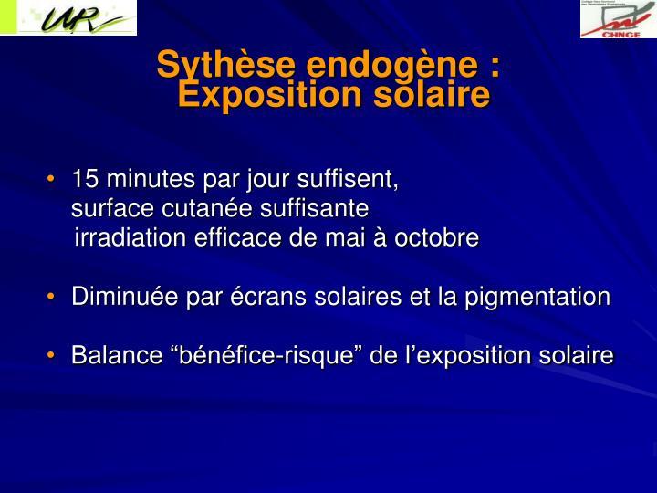 Sythèse endogène :